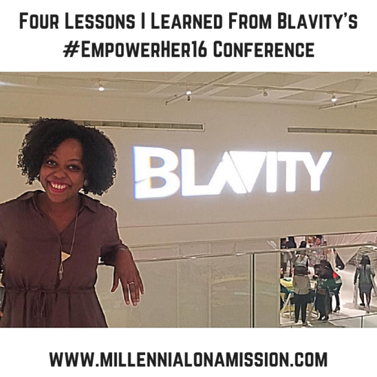 Four Lessons I Learned From Blavity's #EmpowerHer16 Conference